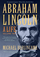 Abraham Lincoln: A Life (Volume II)